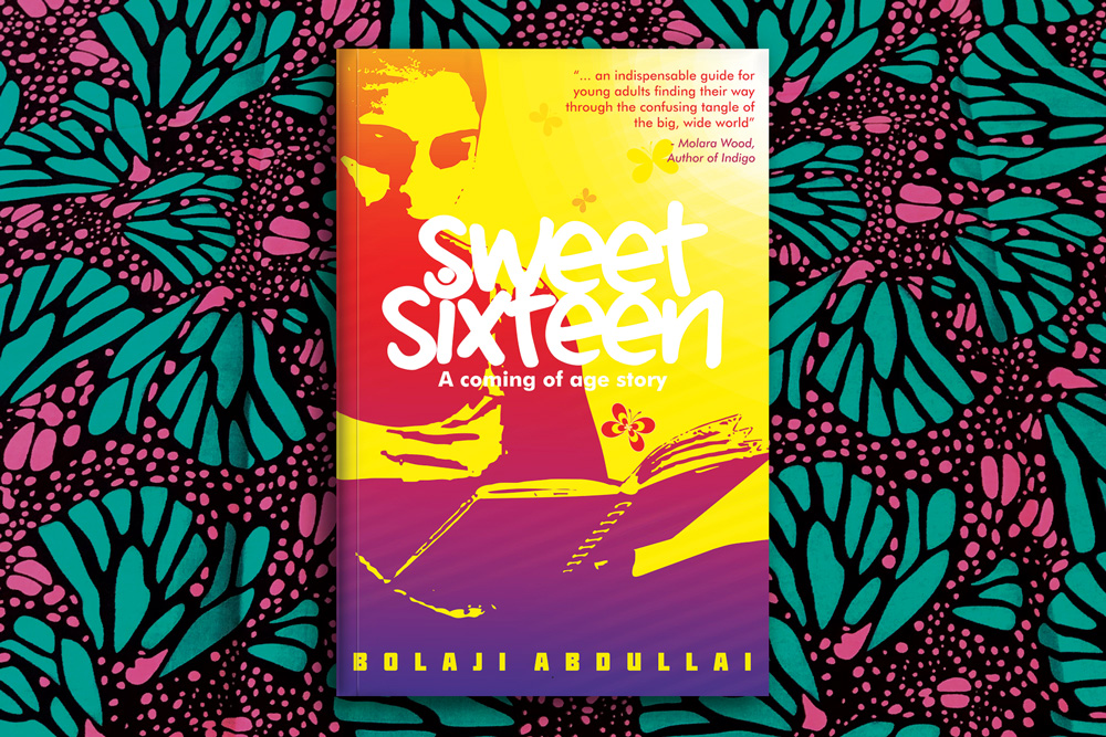 A tricky tale for teenagers: A review of Sweet Sixteen (A coming of age story) by Bolaji Abdullahi