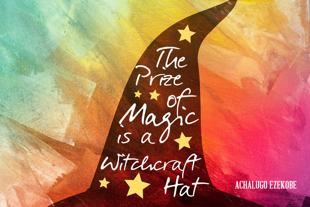 The Prize of Magic is a Witchcraft Hat