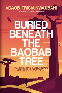 Buried Beneath The Baobab Tree