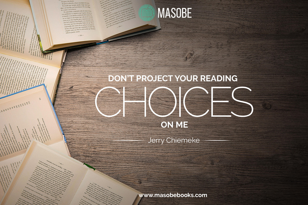 Don't Project your Reading Choices on Me