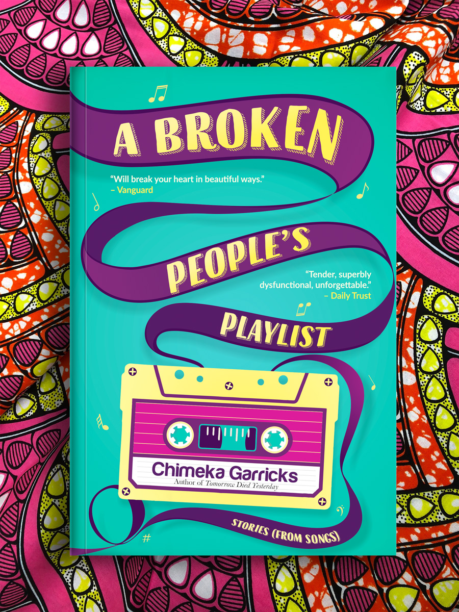 A Broken People's Playlist by Chimeka Garricks: A Review