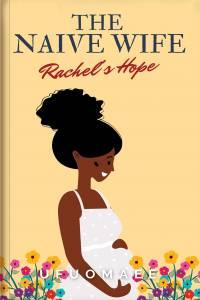 The Naïve Wife (Rachel's Hope)